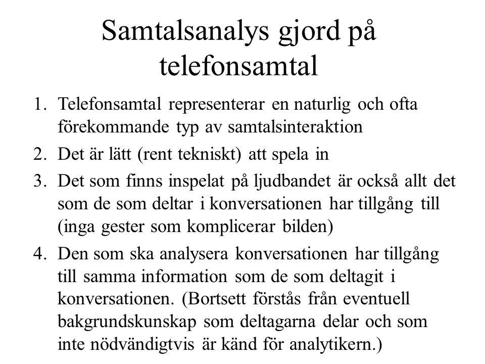 Samtalsanalys gjord på telefonsamtal
