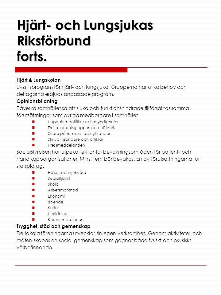 Hjärt- och Lungsjukas Riksförbund forts.