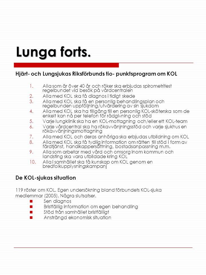 Lunga forts. Hjärt- och Lungsjukas Riksförbunds tio- punktsprogram om KOL.