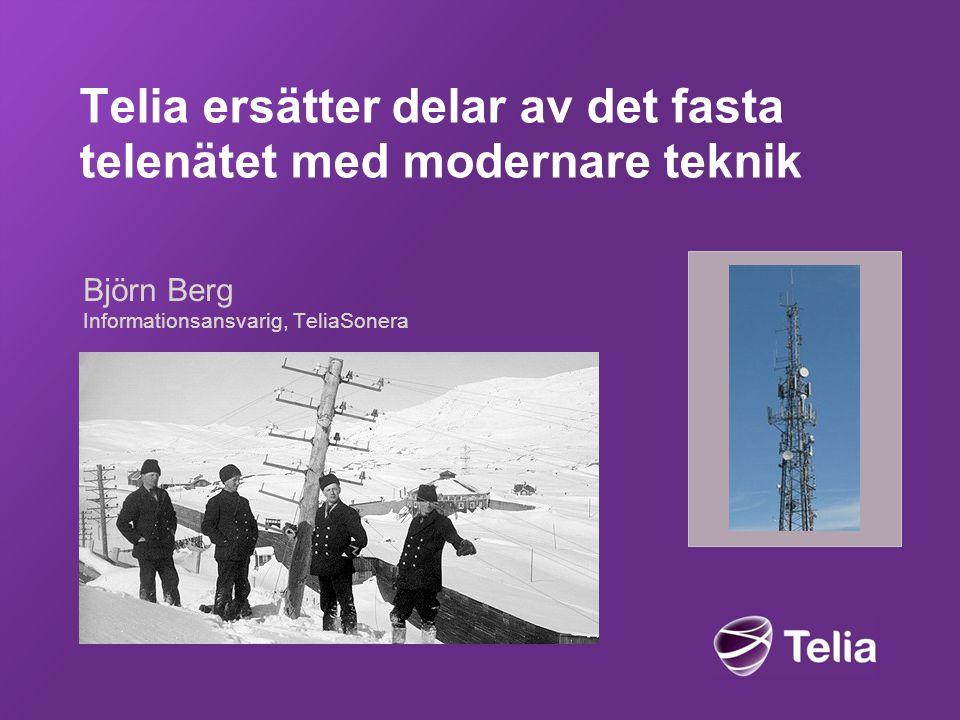 Telia ersätter delar av det fasta telenätet med modernare teknik