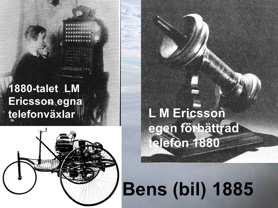 Bens (bil) 1885 L M Ericsson egen förbättrad telefon 1880