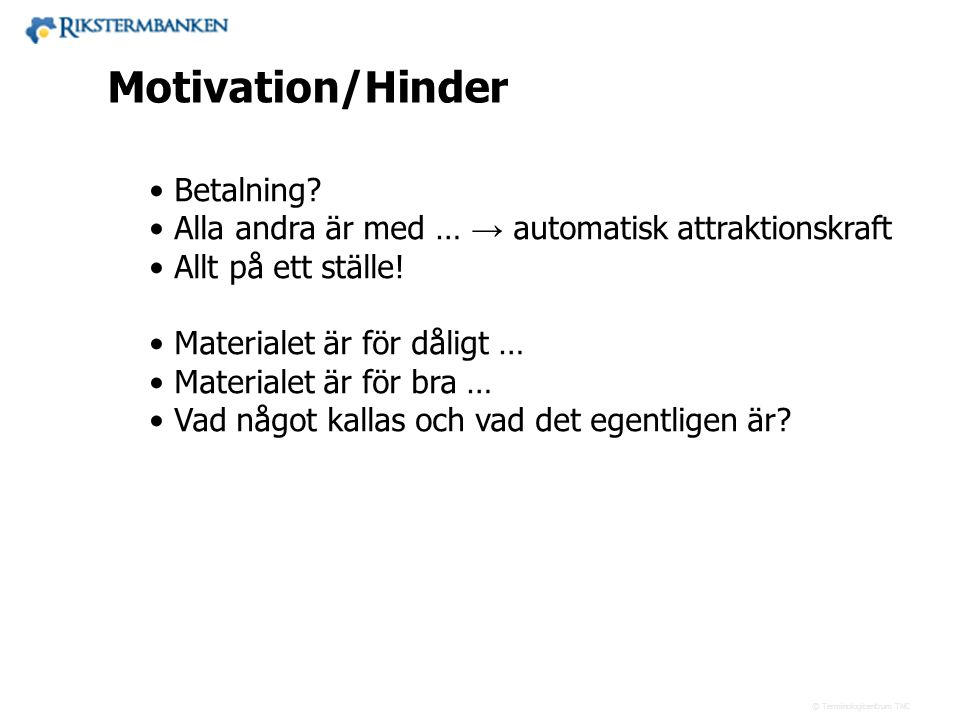 41.56 Motivation/Hinder Betalning