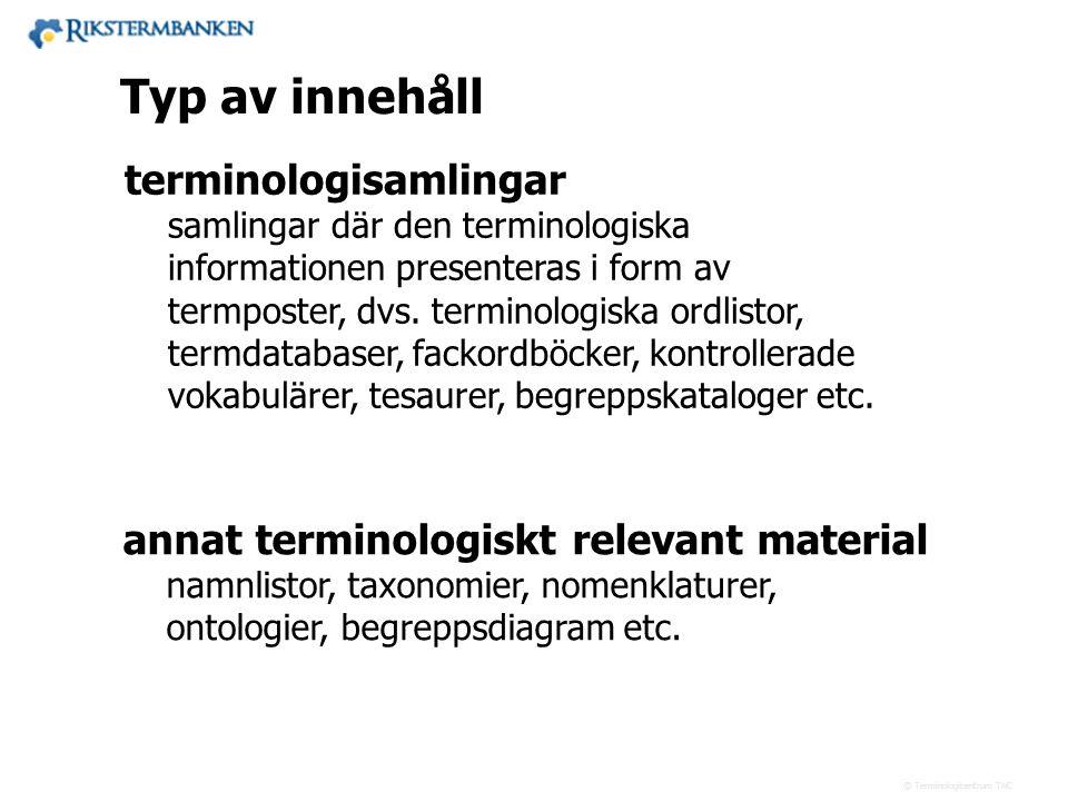 14.1 Typ av innehåll terminologisamlingar