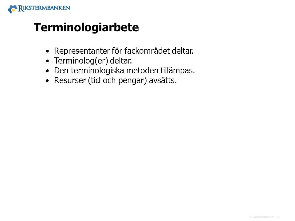 43.xx Terminologiarbete Representanter för fackområdet deltar.