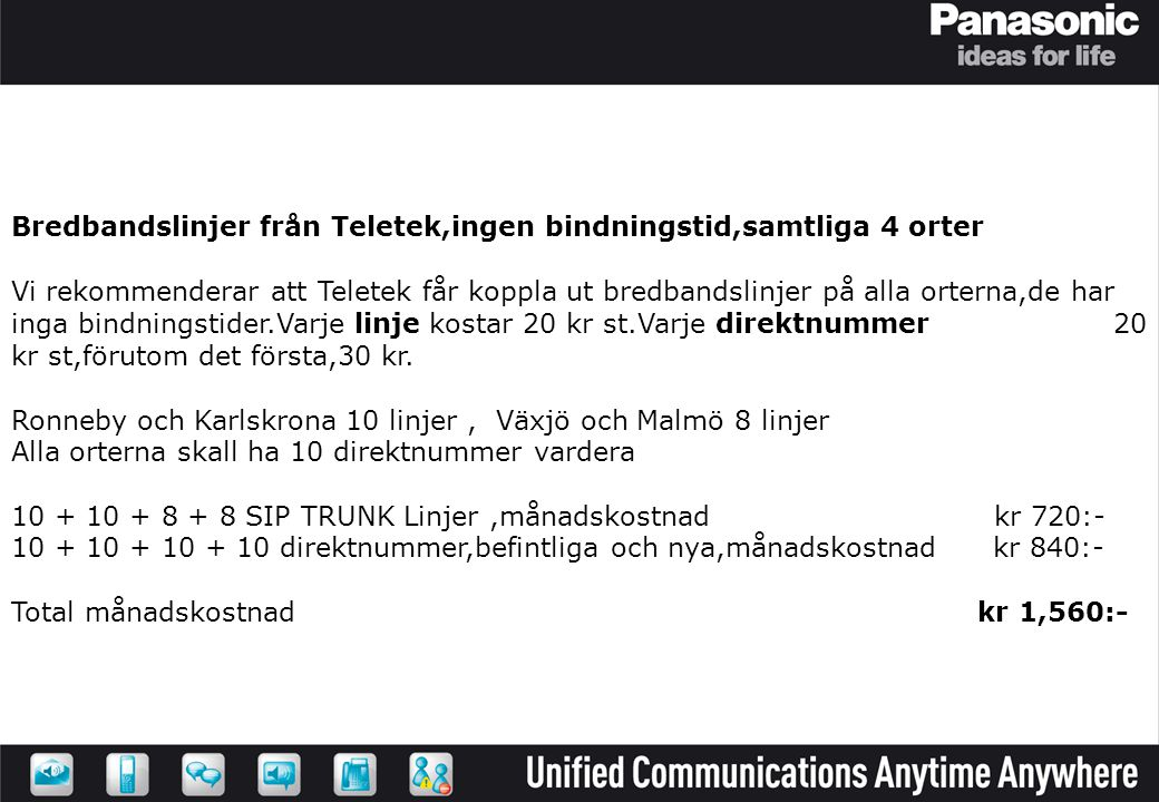 Bredbandslinjer från Teletek,ingen bindningstid,samtliga 4 orter