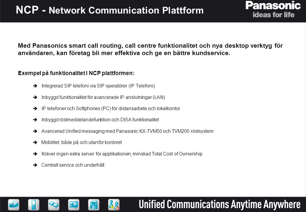 NCP - Network Communication Plattform