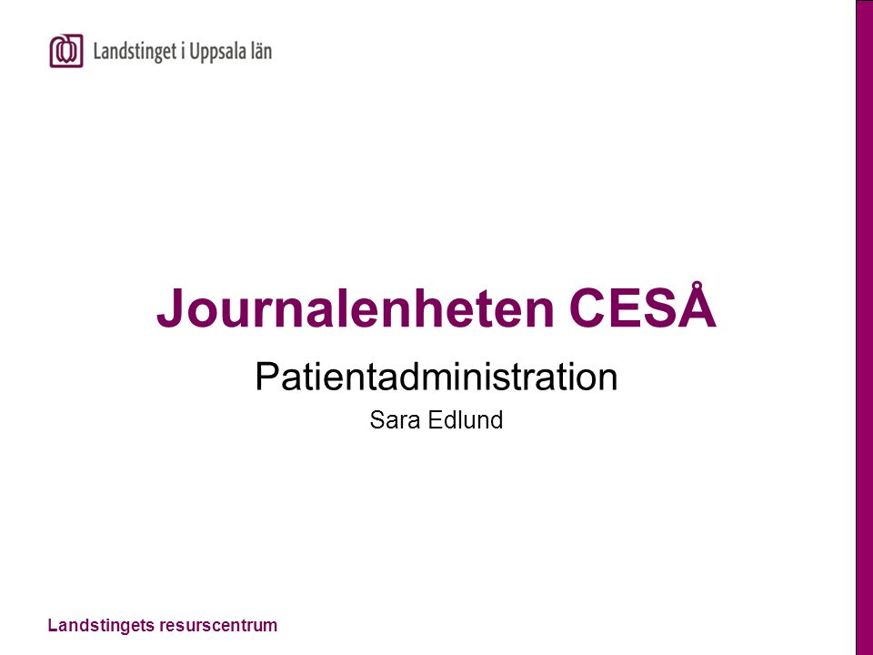 Patientadministration Sara Edlund