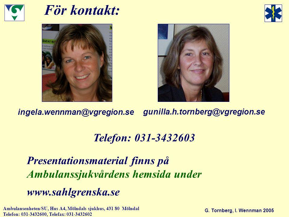 För kontakt: Telefon: 031-3432603 Presentationsmaterial finns på