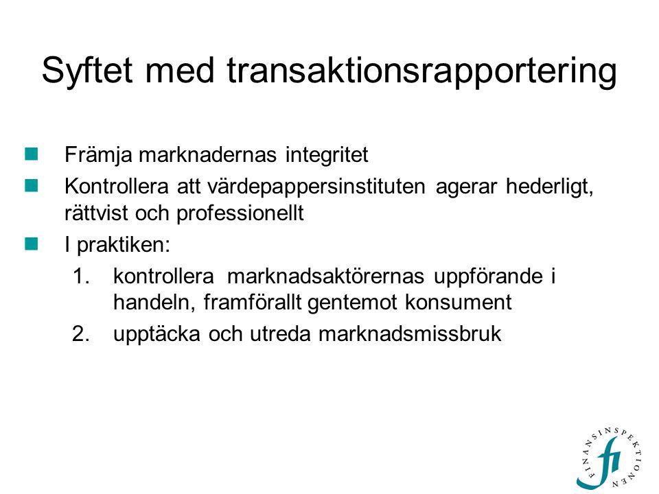 Syftet med transaktionsrapportering