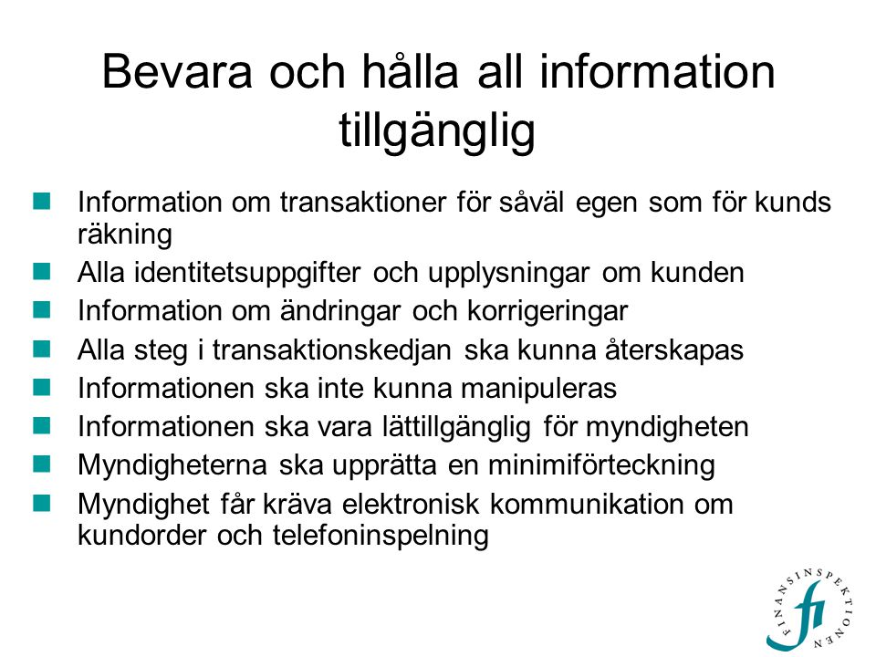 Bevara och hålla all information tillgänglig