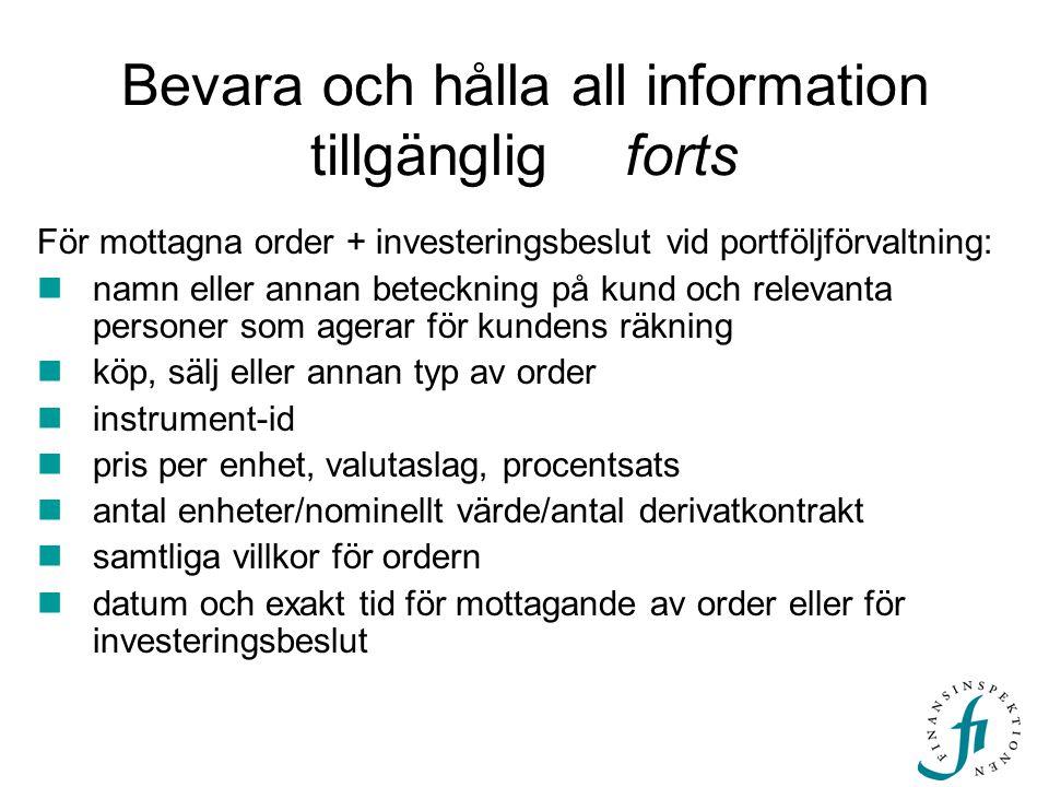 Bevara och hålla all information tillgänglig forts