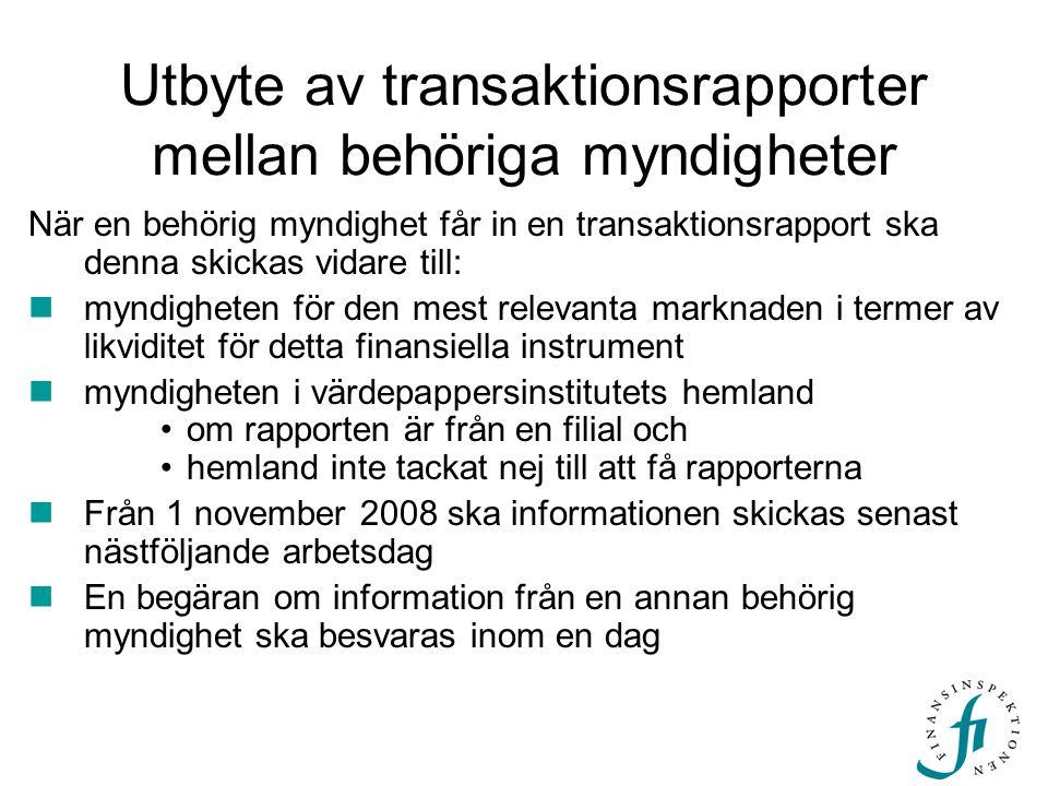 Utbyte av transaktionsrapporter mellan behöriga myndigheter