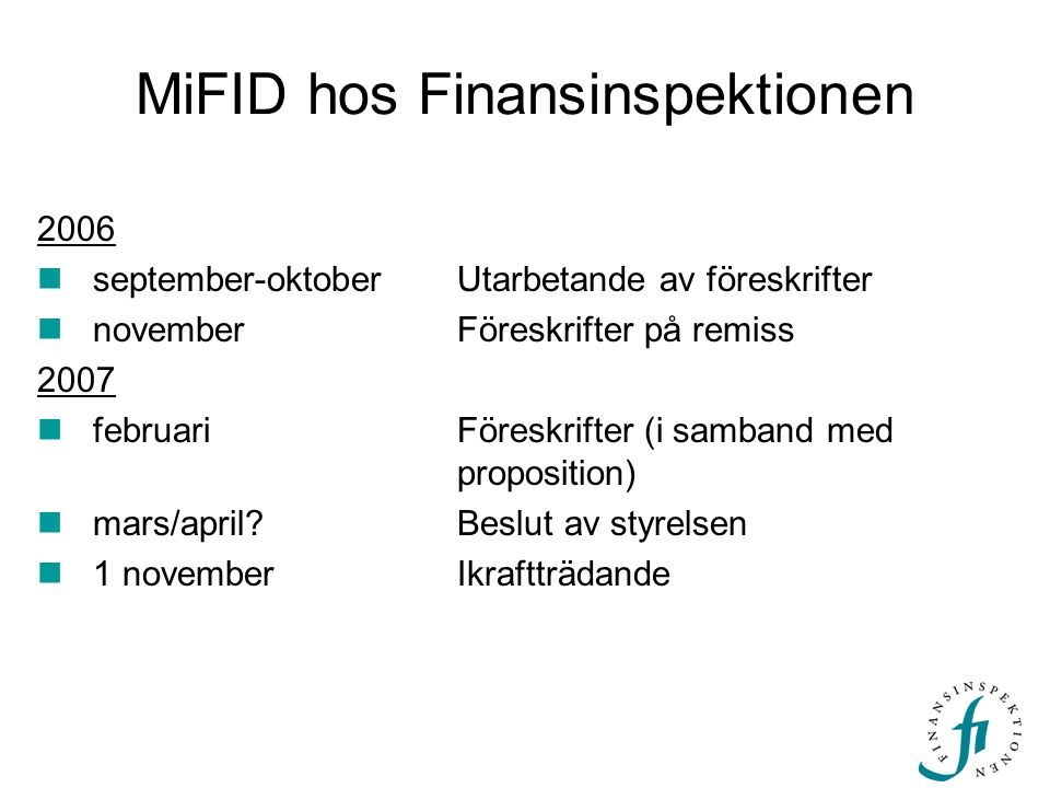 MiFID hos Finansinspektionen