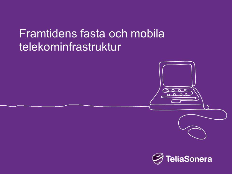 Framtidens fasta och mobila telekominfrastruktur