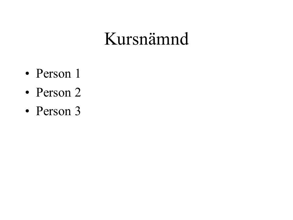 Kursnämnd Person 1 Person 2 Person 3
