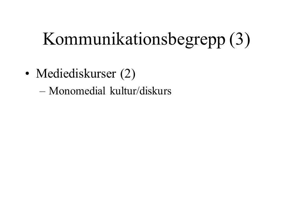 Kommunikationsbegrepp (3)