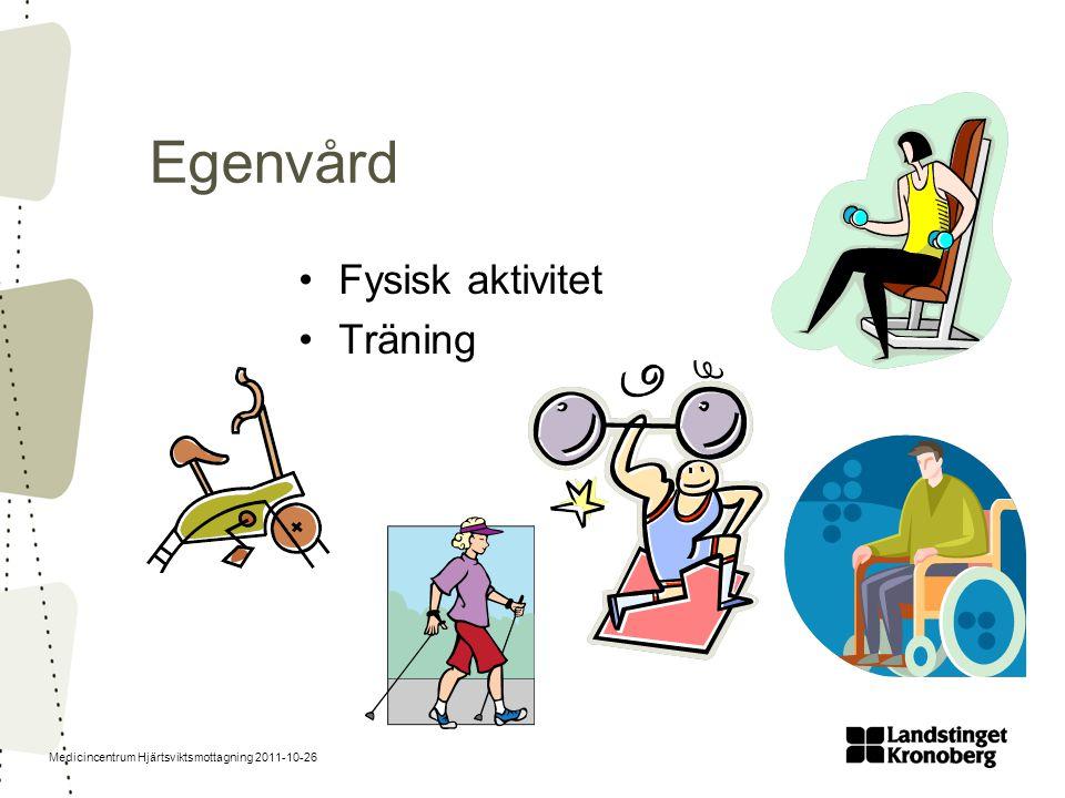 Egenvård Fysisk aktivitet Träning
