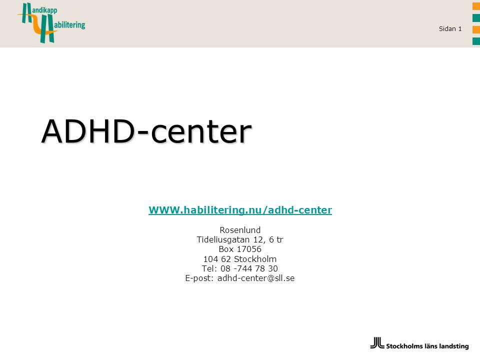 E-post: adhd-center@sll.se