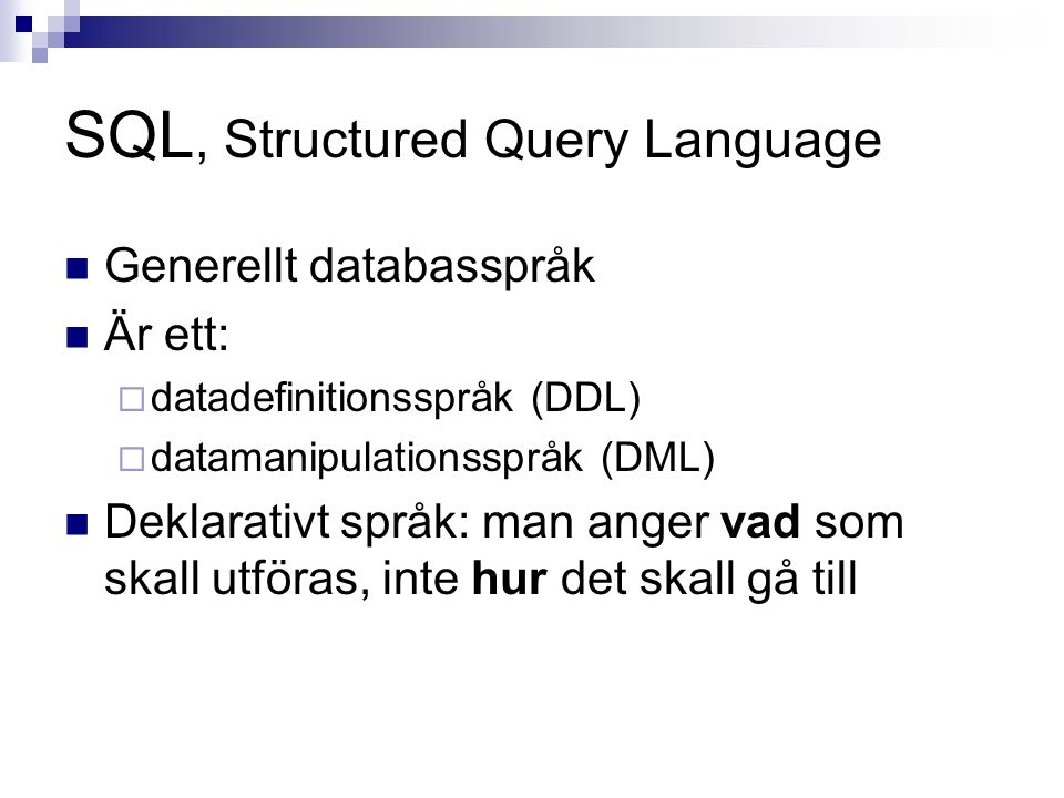 SQL, Structured Query Language