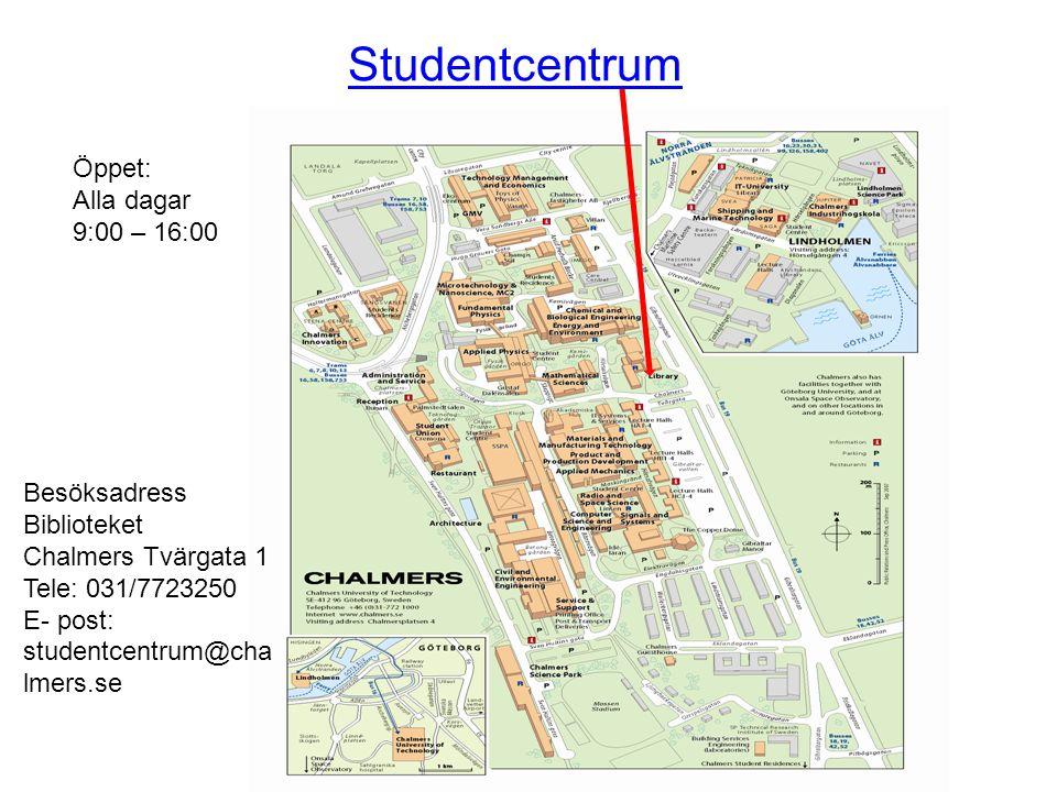 Studentcentrum Öppet: Alla dagar 9:00 – 16:00 Besöksadress Biblioteket