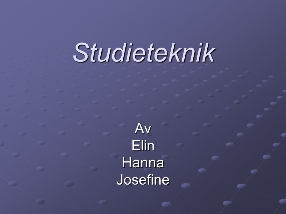 Studieteknik Av Elin Hanna Josefine