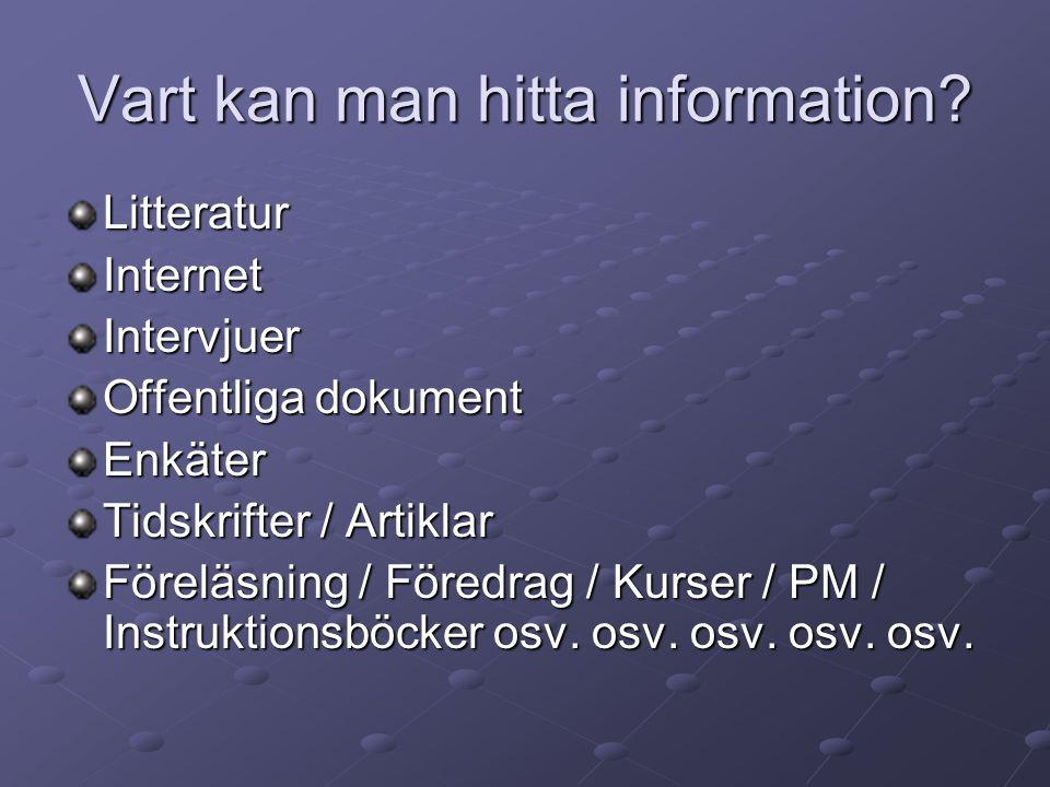 Vart kan man hitta information