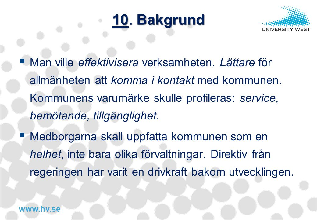 10. Bakgrund