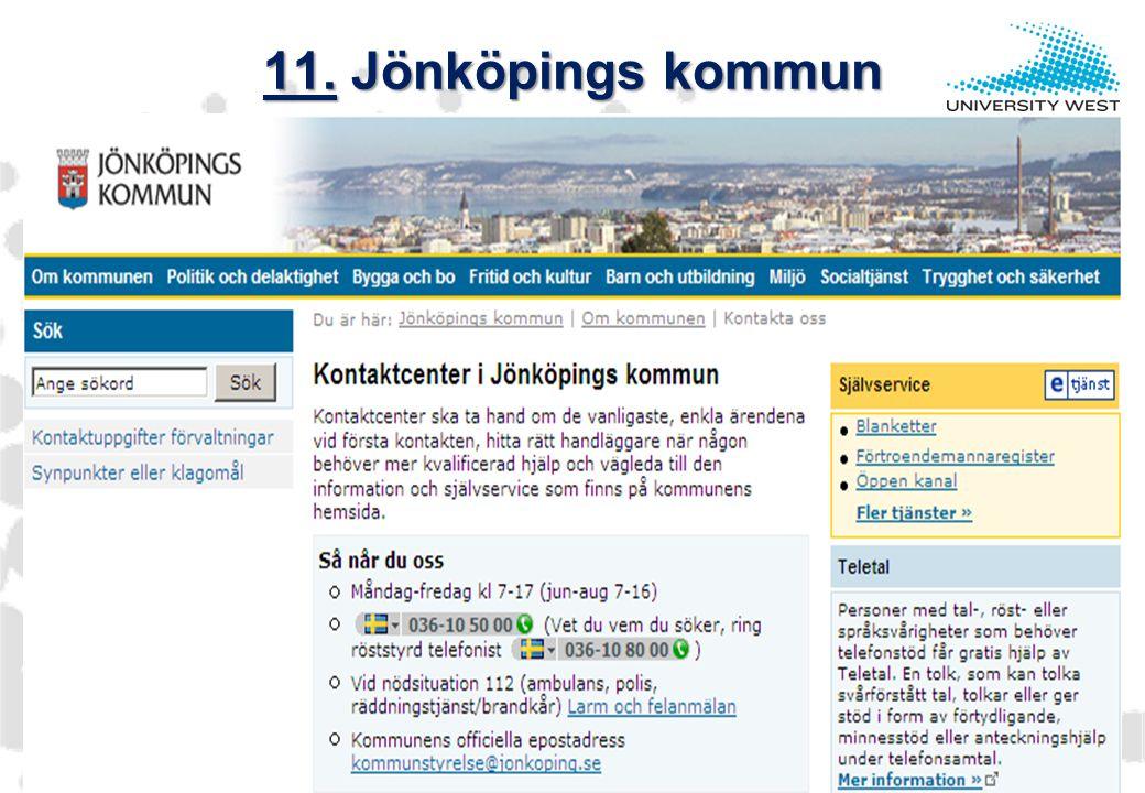 11. Jönköpings kommun 11. Jönköpings kommun Invånare:127.300