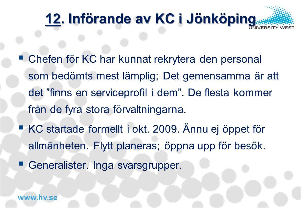 12. Införande av KC i Jönköping