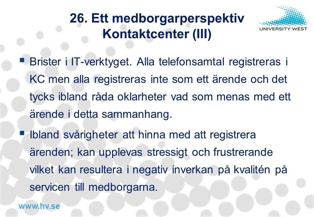 26. Ett medborgarperspektiv Kontaktcenter (III)