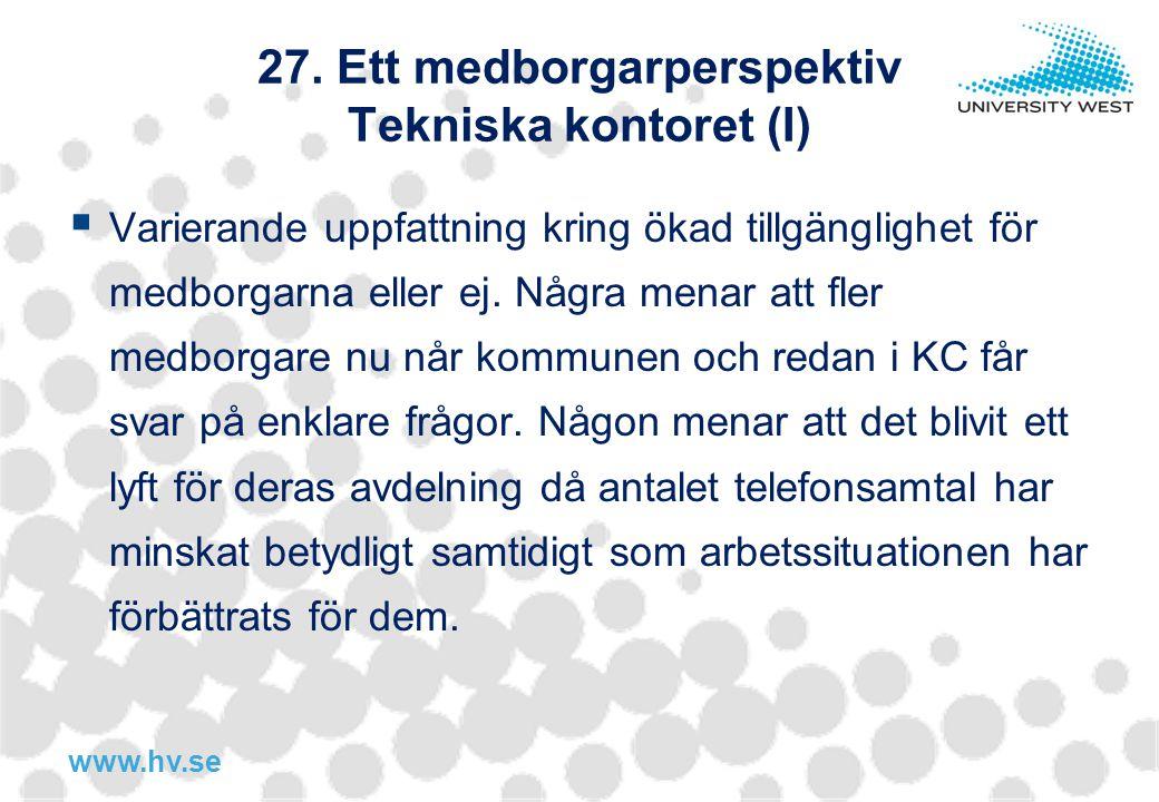 27. Ett medborgarperspektiv Tekniska kontoret (I)