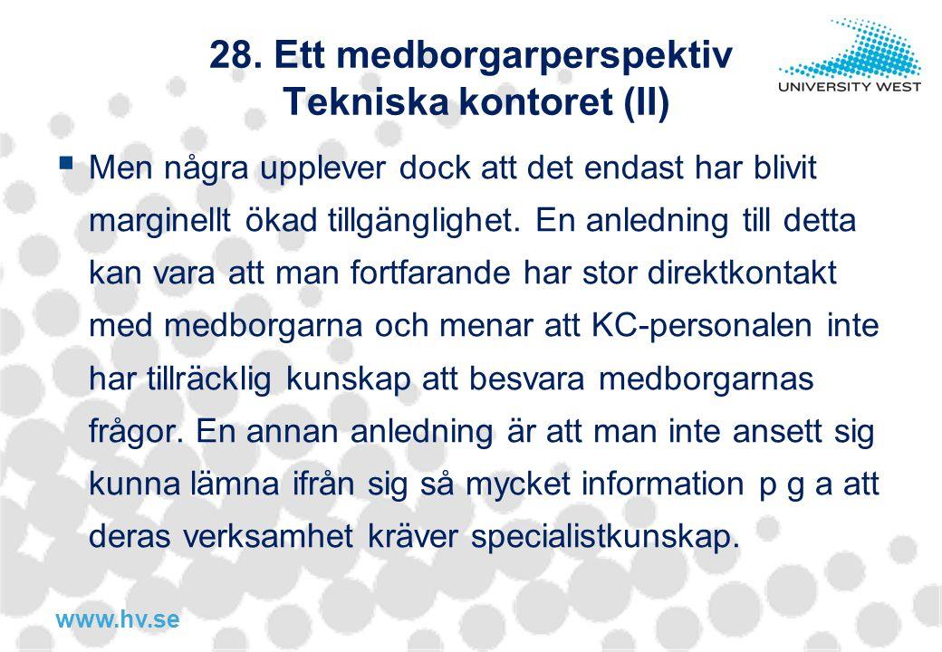 28. Ett medborgarperspektiv Tekniska kontoret (II)