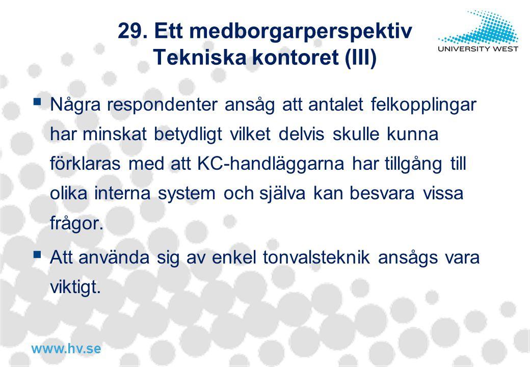 29. Ett medborgarperspektiv Tekniska kontoret (III)