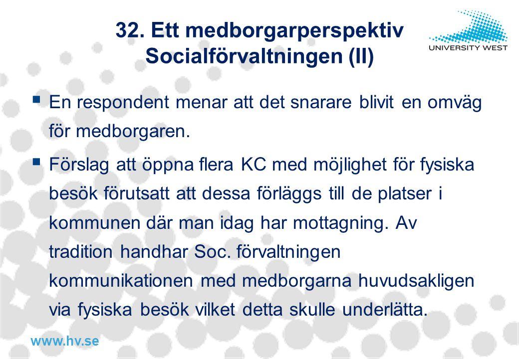 32. Ett medborgarperspektiv Socialförvaltningen (II)