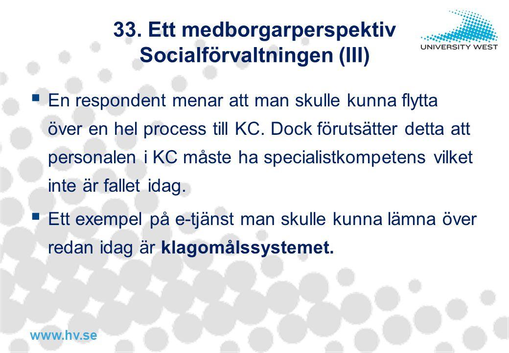 33. Ett medborgarperspektiv Socialförvaltningen (III)