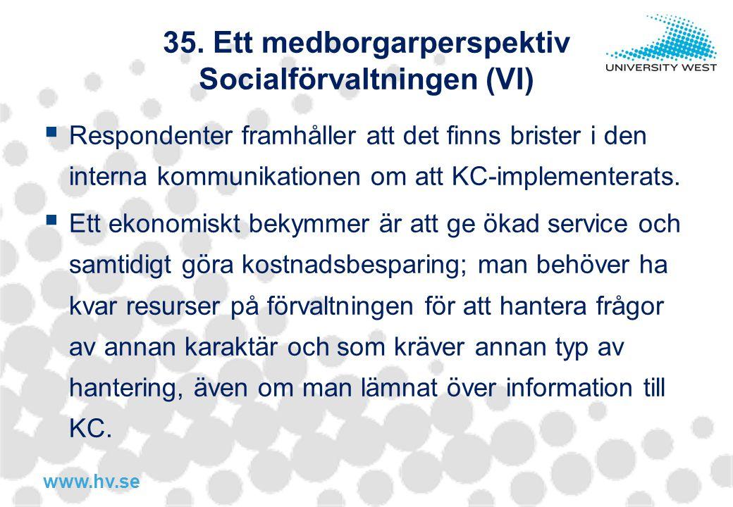 35. Ett medborgarperspektiv Socialförvaltningen (VI)