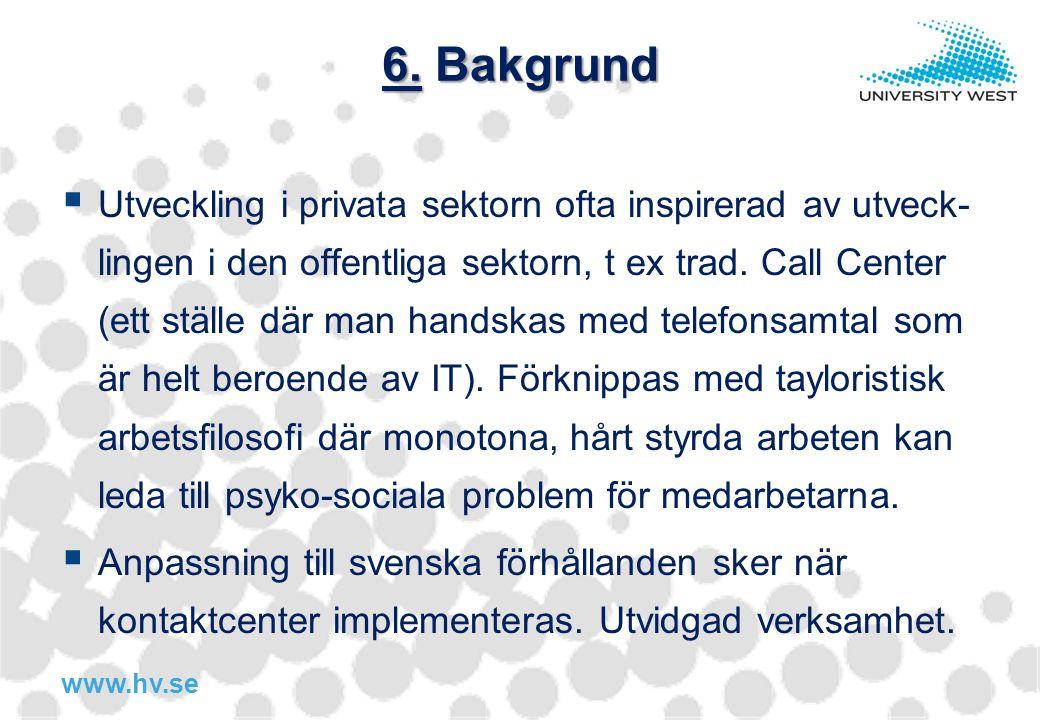6. Bakgrund