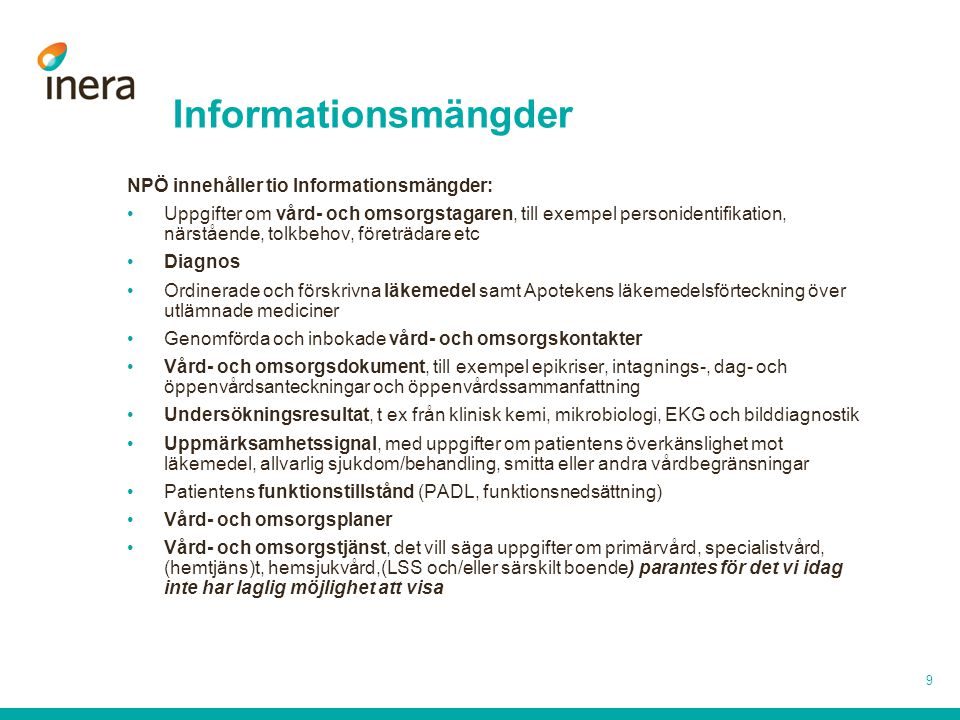 Informationsmängder NPÖ innehåller tio Informationsmängder: