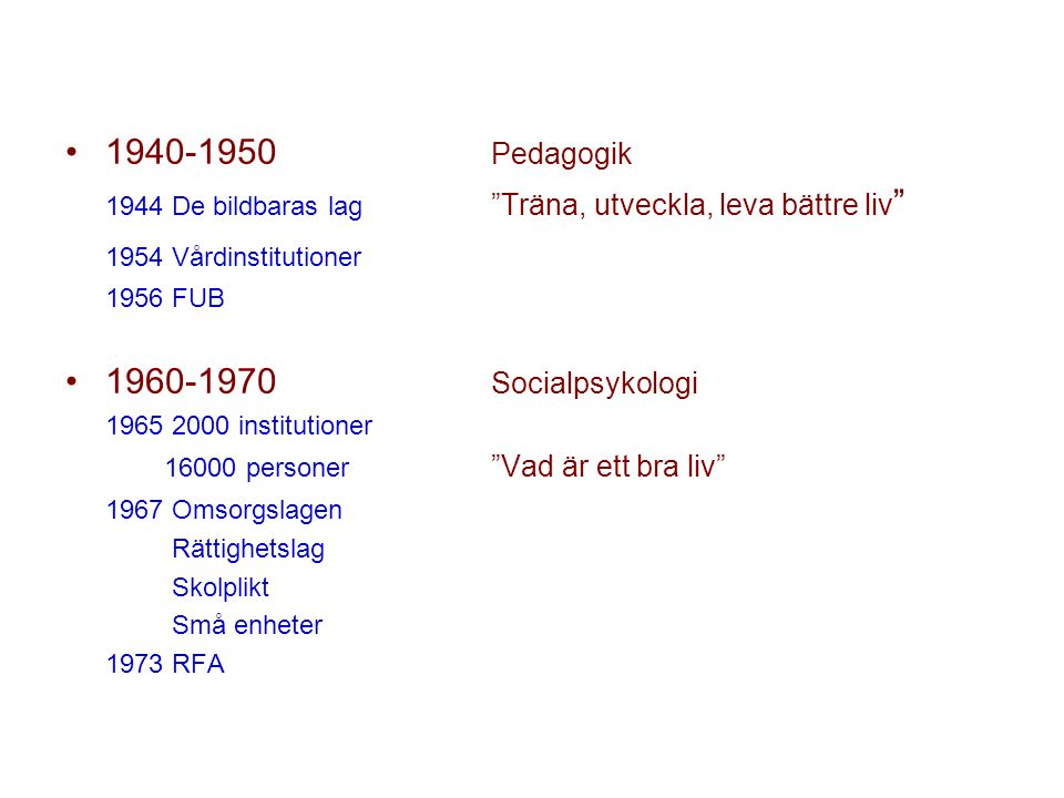 1944 De bildbaras lag Träna, utveckla, leva bättre liv