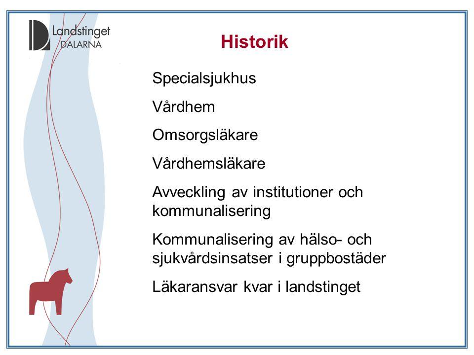 Historik Specialsjukhus Vårdhem Omsorgsläkare Vårdhemsläkare
