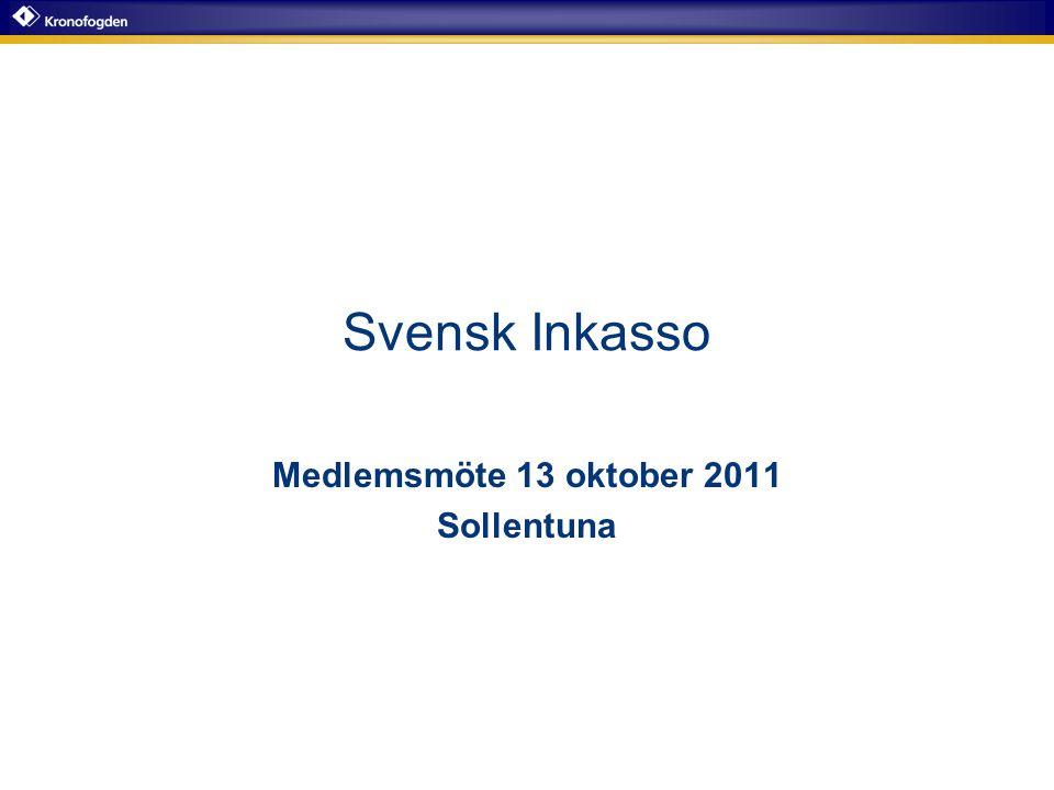 Medlemsmöte 13 oktober 2011 Sollentuna