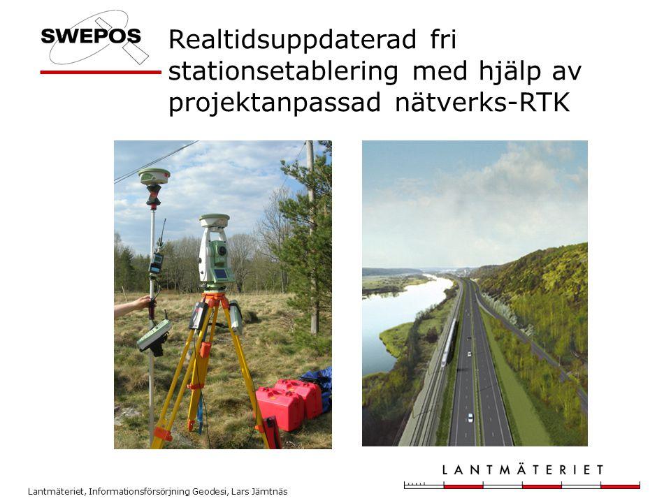 Realtidsuppdaterad fri stationsetablering med hjälp av projektanpassad nätverks-RTK