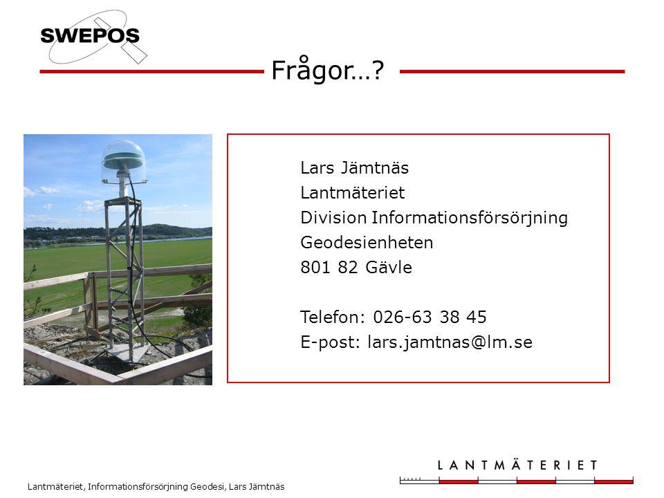 Frågor… Lars Jämtnäs Lantmäteriet Division Informationsförsörjning