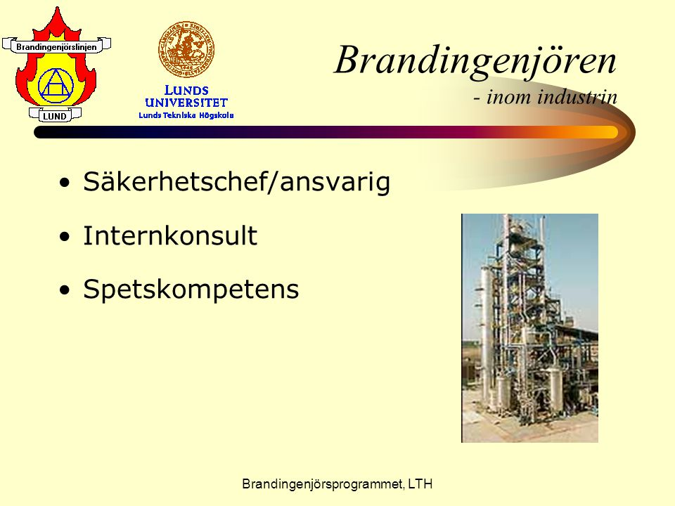 Brandingenjören - inom industrin