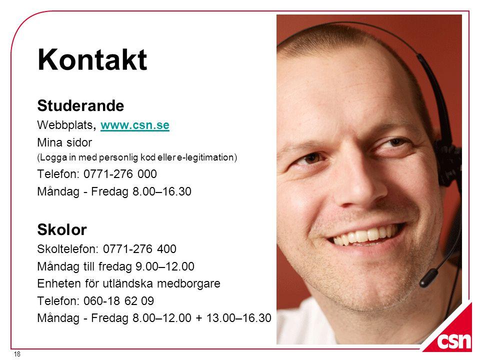 Kontakt Studerande Skolor Webbplats, www.csn.se Mina sidor