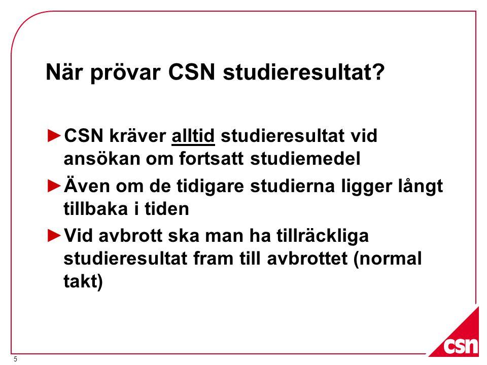 När prövar CSN studieresultat