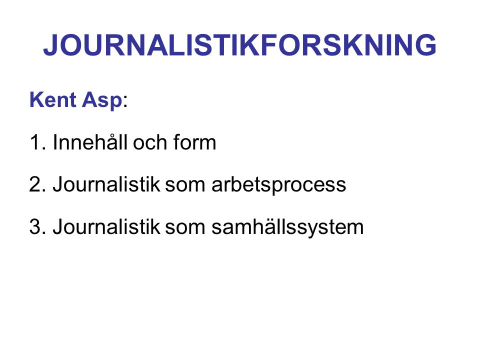 JOURNALISTIKFORSKNING