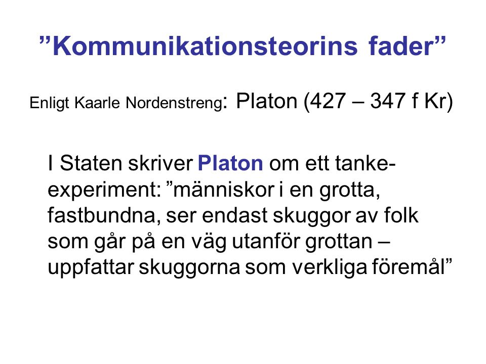 Kommunikationsteorins fader