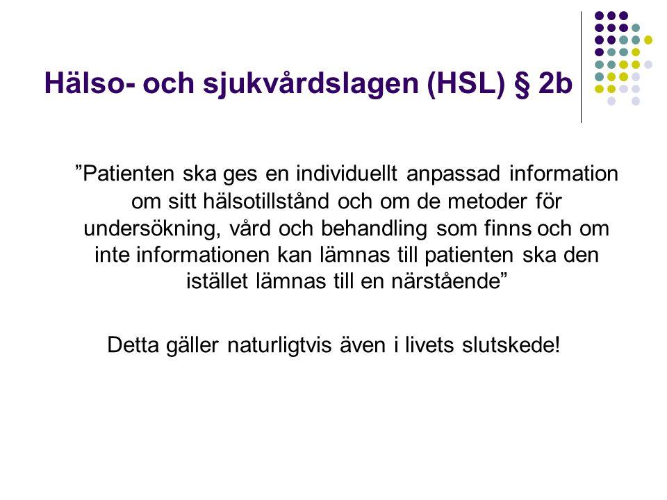 Hälso- och sjukvårdslagen (HSL) § 2b