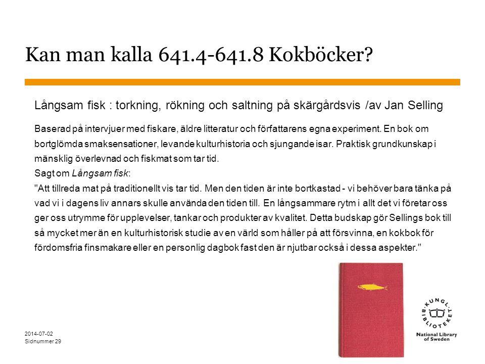 Kan man kalla 641.4-641.8 Kokböcker